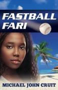 Fastball Fari