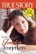 Twelve Tender Tearjerkers