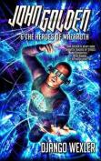 John Golden & the Heroes of Mazaroth
