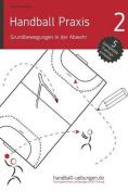 Handball Praxis 2 - Grundbewegungen in Der Abwehr [GER]