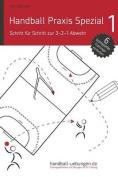 Handball Praxis Spezial 1 - Schritt Fur Schritt Zur 3-2-1 Abwehr [GER]