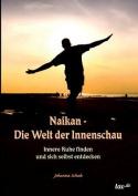 Naikan - Die Welt Der Innenschau [GER]