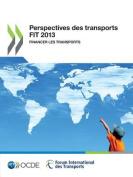 Perspectives Des Transports FIT 2013