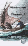 Windswept * Vendaval