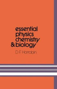 Essential Physics, Chemistry and Biology