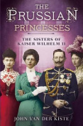 The Prussian Princesses