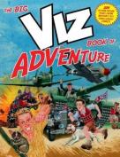 The Big Viz Book of Adventure