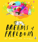 Dreams of Freedom