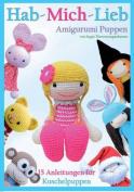 Hab-Mich-Lieb Amigurumi Puppen [GER]