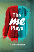 The Me Plays