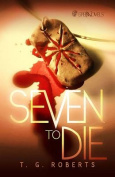 Seven to Die Prose Novel
