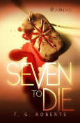 Seven to Die Prose Novel