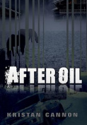 After Oil (Kingdom of Walden)