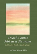 Death Comes Not as a Stranger