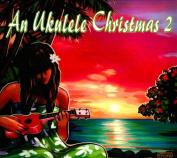 An  Ukulele Christmas, Vol. 2 [Digipak]