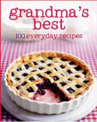Grandma's Best 100 Recipes