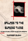Ballads to the Burning Twins
