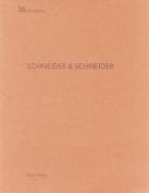 Schneider & Schneider  : de Aedibus 36