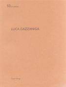 Luca Gazzaniga: De Aedibus 50