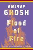 Flood of Fire (Ibis Trilogy)