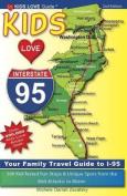 Kids Love I-95, 2nd Edition