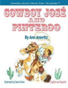 Cowboy Jose and Pinteroo
