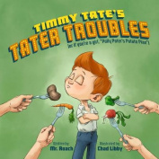 Timmy Tate's Tater Troubles