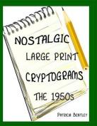Nostalgic Large Print Cryptograms