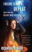 Failure Is Not Defeat