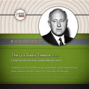 The Lux Radio Theatre, Vol. 1  [Audio]