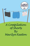 A Compilation of Shorts