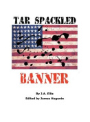 Tar Spackled Banner