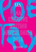 UEA Creative Writing Anthology Poetry