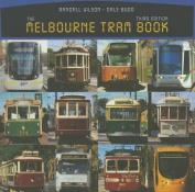 The Melbourne Tram Book