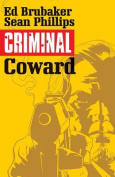 Criminal: Volume 1: Coward