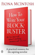 How to Write Your Blockbuster
