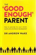 The 'Good Enough' Parent