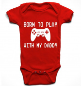 'Born to play with my Daddy' funny cute baby boy babygrow bodysuit