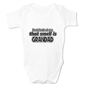 Bang Tidy Clothing Babies Don'T Look At Me That Smell Is Grandad! Baby Grow