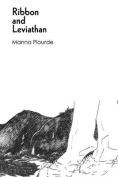 Ribbon and Leviathan