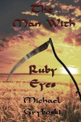The Man with Ruby Eyes