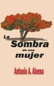 La Sombra de Una Mujer [Spanish]