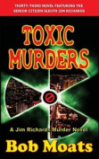 Toxic Murders