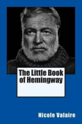 The Little Book of Hemingway