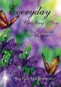 Everyday Uplifting You