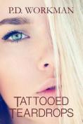 Tattooed Teardrops