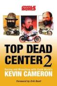 Top Dead Center 2