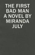 First Bad Man
