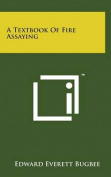 A Textbook of Fire Assaying
