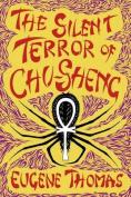 The Silent Terror of Chu-Sheng